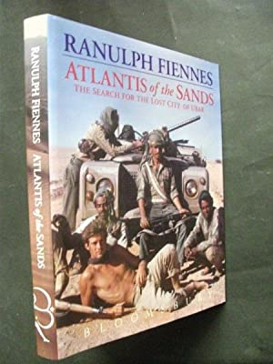 Atlantis of the Sands: The search for: Ranulph Fiennes
