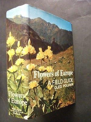 Flowers of Europe: A Field Guide: Oleg Polunin