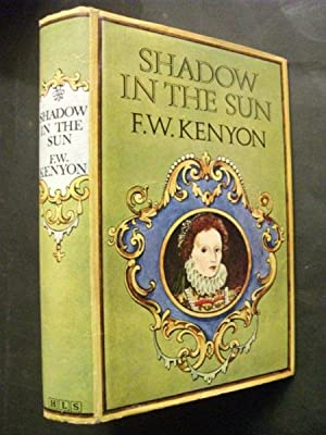 Shadow in the Sun: The Secret of Elizabeth 1, the Virgin Queen