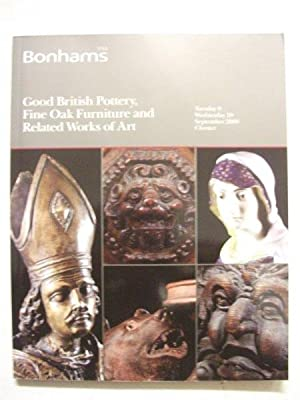 Bonhams auctioneers catalogue: Good British Pottery, Fine Oak Furniture and Related Works of Art,...