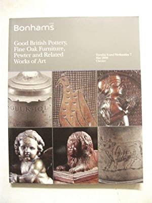 Bonhams auctioneers catalogue: Good British Pottery, Fine Oak Furniture, Pewter and Related Works...
