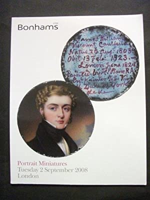 Bonhams auctioneers catalogue: Portrait Miniatures, Tuesday 2 September 2008, London