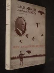Jack Miner and the Birds, and, Some: Miner, Jack