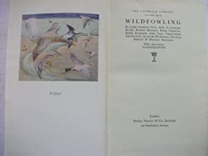 Wildfowling. - The Lonsdale Library Vol. XXlX. (vol. 29).: Many Authorities. - Editor. Mr. Eric ...
