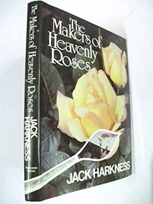 The Makers of Heavenly Roses: Jack Harkness