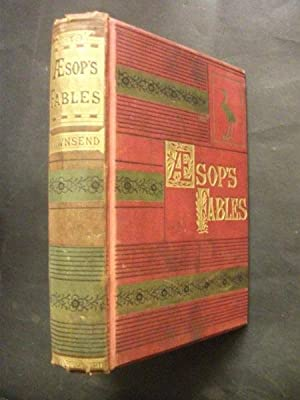 Three Hundred Æsop's Fables: Translated by Rev.