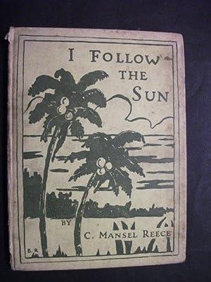 I Follow the Sun: Reece, C Mansel
