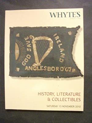 Whyte's Auction Catalogue: History, Literature & Collectibles; Saturday 13 November 2010