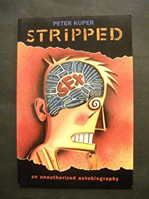 Stripped: An Unorthrized Autobiography