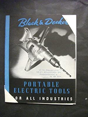 Black & Decker: Portable Electric Tools for All Industries - Catalogue No 31