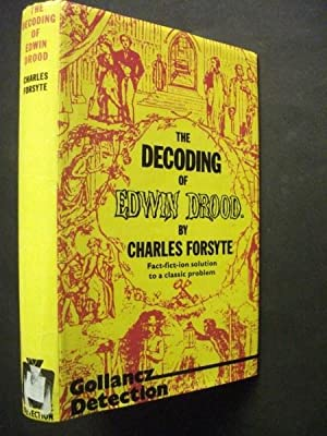 The Decoding of Edwin Drood: Fact-fict-ion solution to a classic problem