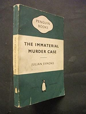 The Immaterial Murder Case