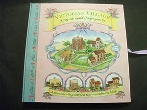 Victorian Village: A pop-up world of days: Maggie Bateson &