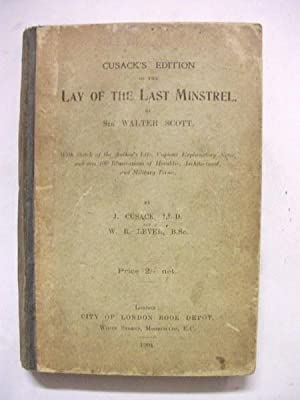 Cusack's Edition of the Lay of the: Sir Walter Scott,