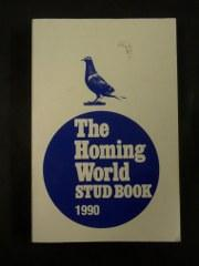 The Homing World Stud Book 1990: Newson, J B