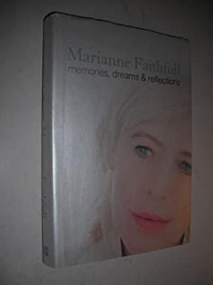 Memories, Dreams & Reflections: Faithfull, Marianne