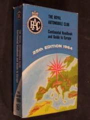 The Royal Automobile Club Continental Handbook and: RAC