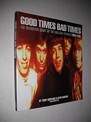 Good Times Bad Times: The Definitive Diary: Rawlings, Terry &