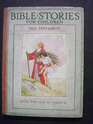 Bible Stories for Children: Old Testament