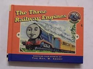 The Three Railway Engines: Rev W Awdry