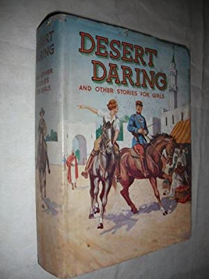 Desert Daring and Other Stories for Girls: Various