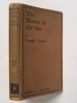 The Mirror of the Sea: Memories and: Joseph Conrad