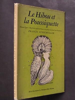 Le Hibou et las Poussiquette: Edward Lear, translated