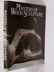Masters of Wood Sculpture