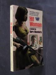 Hit Woman: Gary Blumberg