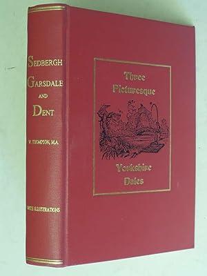 Sedburgh, Garsdale and Dent - Peeps at: Rev. W Thompson