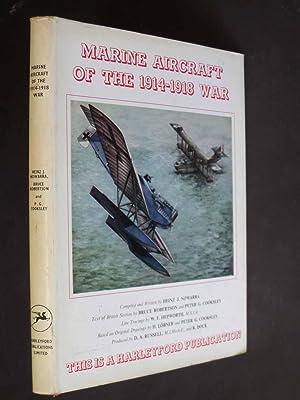 Marine Aircraft of the 1914-1918 War: Heinz J Nowarra,