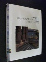 Lo Mejor en Arquitectura Recreativa y Espacios Publicos (The Best in Recreational Architecture and ...