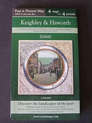 Past and Present Map - Keighley & Haworth - 4 Maps from 4 periods