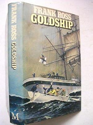 Goldship: Ross, Frank
