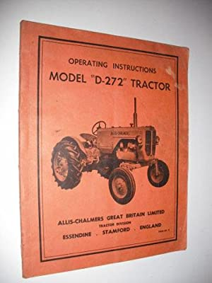 Operating Instructions for Allis-Chalmers Model D-272 Tractor
