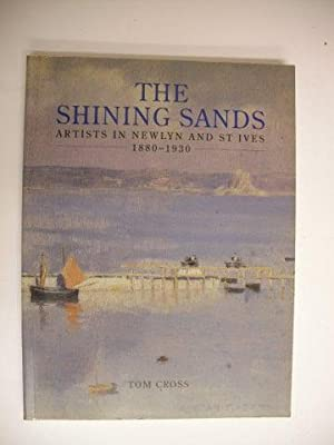 The Shining Sands: Artists in Newlyn &: Tom Cross