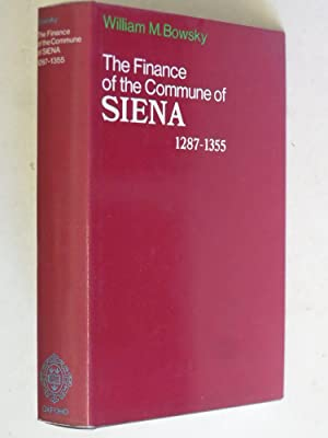 The Finance of the Commune of Siena: William M Bowsky