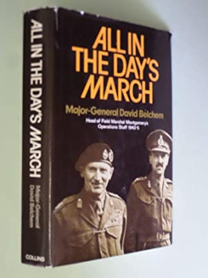 All in the Day's March: Head of: Major-General David Belcham