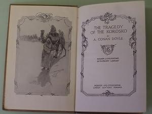 The Tragedy of the Korosko: Hodder &: A Conan Doyle