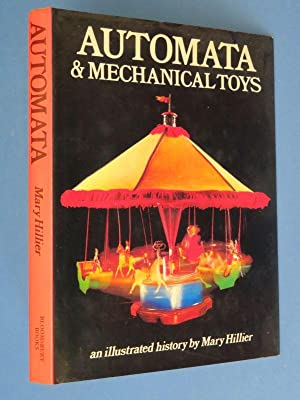 Automata & Mechanical Toys: An illustrated history: Mary Hillier