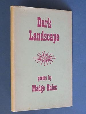 Dark Landscape: Madge Hales