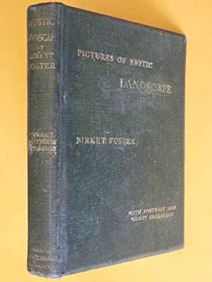 Pictures of Rustic Landscape: with passages in: Birket Foster