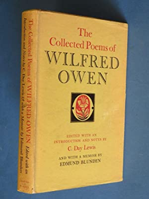 The Collected Poems of Wilfred Owen: Edited: Wilfred Owen