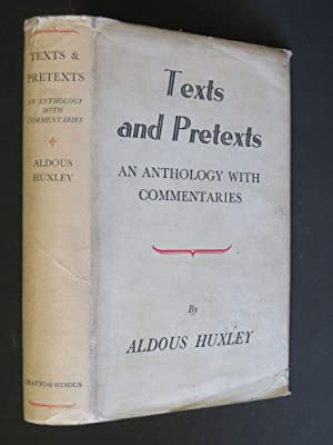 Texts and Pretexts: An Anthology with Commentaries: Aldous Huxley