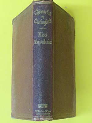 Miss Marjoribanks: Chronicles of Carlingford: Mrs Margaret Oliphant