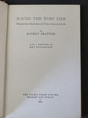Round the Turf Fire: Humorous Sketches of: Robert Bratton