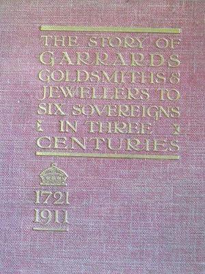 The Story of Garrard's 1721-1911: Crown Jewellers: n/a