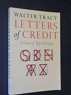 Letters of Credit: A View of Type: Walter Tracy