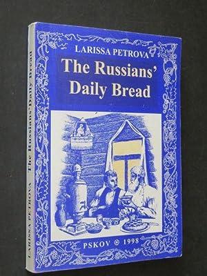 The Russian's Daily Bread (SIGNED COPY): Larissa Petrova