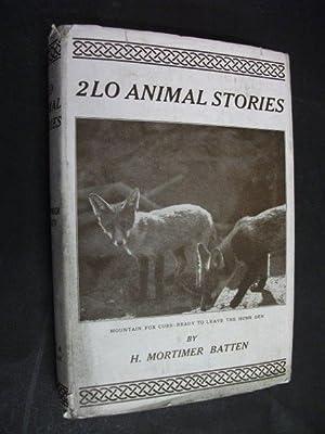 2LO Animal Stories: Mortimer Batten, H